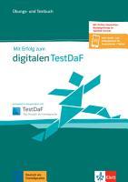 Mit Erfolg zum digitalen TestDaF PDF