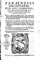 Paraeneses christianae, siue Loci communes, ad religionem et pietatem christianam pertinentes, ... Auctore ... Iodoco Damhouderio, Brugensi, ..