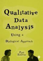 Qualitative Data Analysis Using a Dialogical Approach PDF