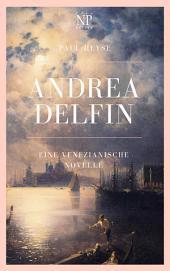Andrea Delfin: Eine venezianische Novelle