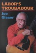 Labor's Troubadour
