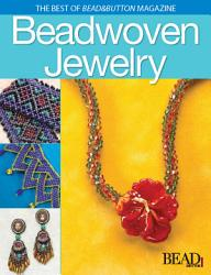 Best of Bead and Button  Beadwoven Jewelry PDF