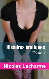 Histoires érotiques, tome 1: voyeurisme et exhibitionnisme