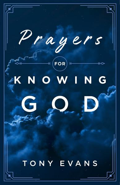 Download Prayers for Knowing God Book