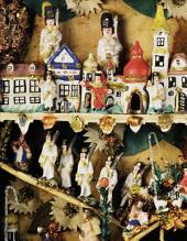 Eine Welt im Kleinen - Krippen aus dem Egerland und Marktredwitz: ECHT Oberfranken - Ausgabe 26