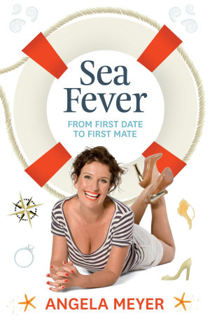 Sea Fever  From First Date to First Mate