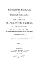 Meditationes Hebraicae  or A doctrinal and practical exposition of the Epistle of st  Paul to the Hebrews PDF