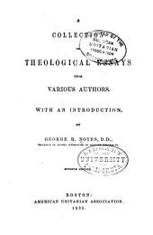 A Collection of Theological Essays from Various Authors