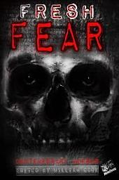Fresh Fear: Contemporary Horrror