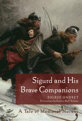 Sigurd And His Brave Companions Book PDF