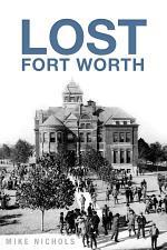 Lost Fort Worth