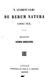 de rerum natura libri VI.: recogn. Sac. Bernaysius