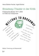 Broadway Theater in der Kritik