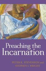 Preaching The Incarnation Book PDF