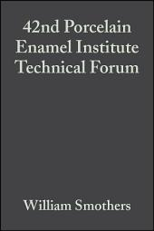 42nd Porcelain Enamel Institute Technical Forum