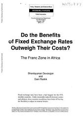 Do the Benefits of Fixed Exchange Rates Outweigh Their Costs?: The Franc Zone in Africa, Issue 777