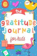The Gratitude Journal for Kids PDF