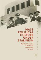 Mass Political Culture Under Stalinism PDF