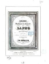 Grande fantaisie de concert: sur la Sapho Opéra du Ch. er G. Pacini : op. 49