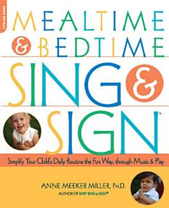 Mealtime and Bedtime Sing & Sign