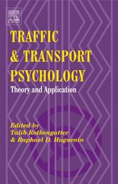 Traffic & Transport Psychology: Proceedings of the ICTTP 2000