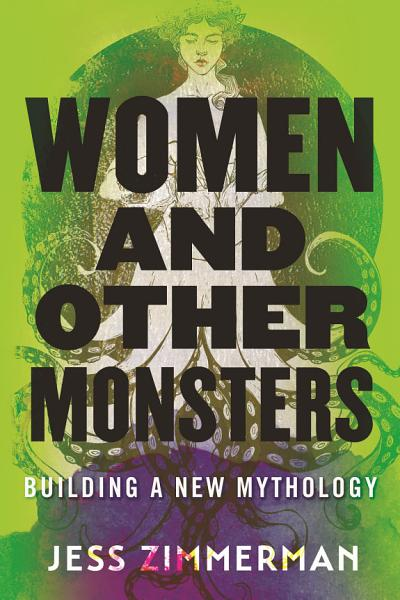 Download Women and Other Monsters Book