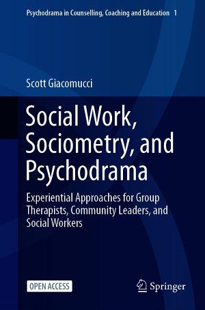 Social Work  Sociometry  and Psychodrama