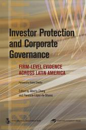 Investor Protection and Corporate Governance: Firm-level Evidence Across Latin America