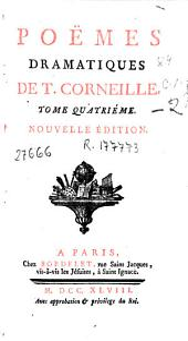Poemes dramatiques de T. Corneille: Tome premier [-cinquieme]