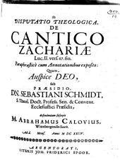Disp. theol. de cantico Zachariae, Luc. II, 67 fin