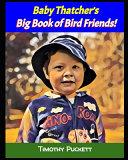 Baby Thatcher's Big Book of Bird Friends!