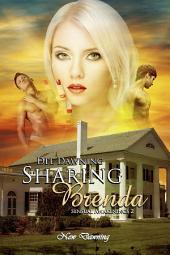 Sharing Brenda: Sensual Awakenings