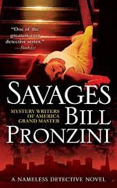 Savages: A Nameless Detective Novel