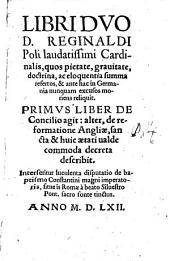 De Concilio et de reformatione Angliae libri duo