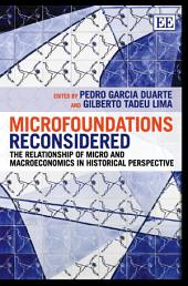 Microfoundations Reconsidered: The Relationship of Micro and Macroeconomics in Historical Perspective