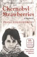 Chernobyl Strawberries