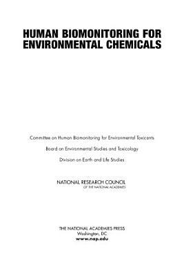 Human Biomonitoring for Environmental Chemicals