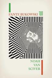 Fante Bukowski 2