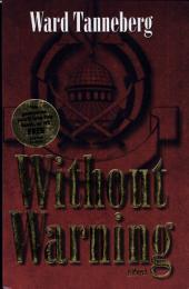 Without Warning: A Novel