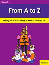 From A to Z: Ready-Made Lessons for the Unsinkable Sub