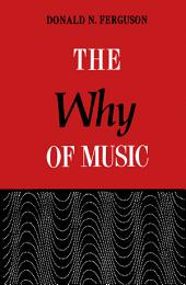 The why of Music: Dialogues in an Unexplored Region of Appreciation