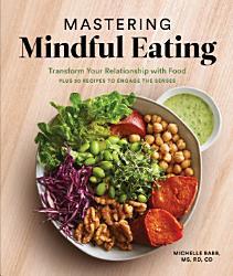 Mastering Mindful Eating Book PDF