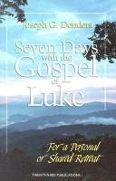 Seven Days with the Gospel of Luke PDF