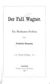 Der Fall Wagner: ein Musikanten-Problem