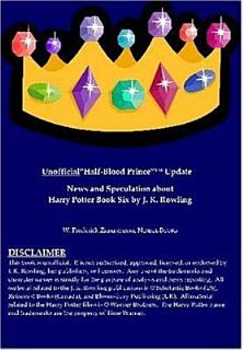 Unauthorized  Half blood Prince  Update Book