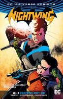Nightwing Vol  3  Nightwing Must Die  Rebirth  PDF
