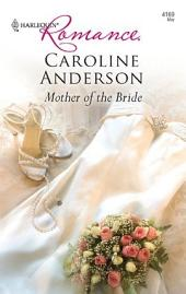 Mother of the Bride: A Single Dad Romance