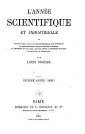 L'Année scientifique et industrielle: Volume11