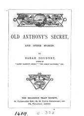 Old Anthony's secret, and other stories