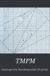 Tschermaks Mineralogische und Petrographische Mitteilungen: Volumes 19-20